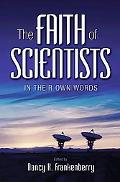 Faith of Scientists - in Their Own Words