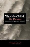 The Other Within: The Marranos: Split Identity & Emerging Modernity