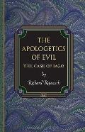 The Apologetics of Evil: The Case of Iago