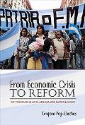 From Economic Crisis to Reform: IMF Programs in Latin America & Eastern Europe