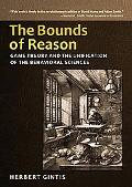 The Bounds of Reason: Game Theory & the Unification of the Behavioral Sciences