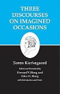 Kierkegaard's Writings, X: Three Discourses on Imagined Occasions