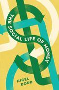 Social Life of Money