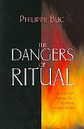 Dangers of Ritual: Between Early Medieval Texts and Social Scientific Theory