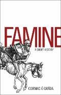 Famine - A Short History