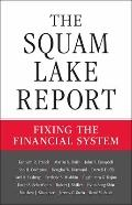 The Squam Lake Report: Fixing the Financial Markets