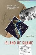 Island of Shame: The Secret History of the U.S. Military Base on Diego Garcia (New in Paper)