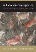 Cooperative Species - Human Reciprocity and Its Evolution
