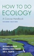 How to Do Ecology : A Concise Handbook (Second Edition)