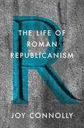 Life of Roman Republicanism
