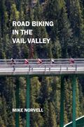 Road Biking in the Vail Valley