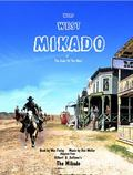 Wild West Mikado : The Code of the West