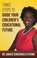 Three Steps to Guide Your Children's Educational Future