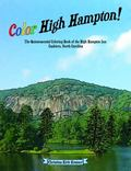 Color High Hampton! : The Quintessential Coloring Book of the High Hampton Inn