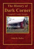 History of Dark Corner : Campbell County, Ga