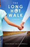 Long Hot Walk