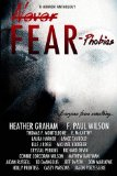 Never Fear - Phobias: Everyone fears something...