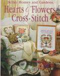 Hearts and Flowers Cross-Stitch - Better Homes & Gardens - Hardcover