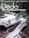 Decks: Your Guide to Designing and Building