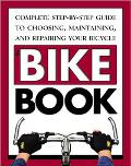 The Bike Book - Meredith Press - Paperback