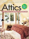 Attics Your Guide to Planning and Remodeling