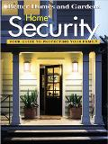 Better Homes and Gardens Home Security: Your Guide to Protecting Your Family