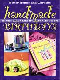 Handmade Birthdays 101 Gift, Cake & Card Ideas for Ages 1 to 101