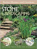 Stone Landscaping Ideas and Techniques for Stonework
