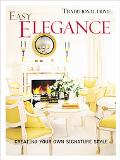 Easy Elegance Creating Your Own Signature Style