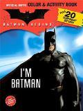 Batman Begins I'm Batman
