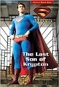 Superman Returns The Last Son of Krypton