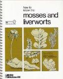 How to Know the Mosses and Liverworts