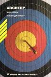 Archery (Wm C Brown Sports and Fitness Series)