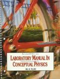 Laboratory Manual in Conceptual Physics
