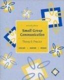 Small Group Communication: Theory & Practice