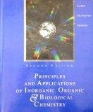Principles & Applications of Inorganic, Organic, & Biological Chemistry