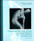 History and Philosophy of Sport and Physical Education: From the Ancient Greeks to the Present