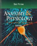 Anatomy and Physiology Laboratory Textbook  Short Version