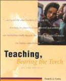 Teaching, Bearing the Torch