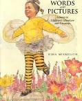 Words and Pictures Lessons in Children's Literature and Literacies