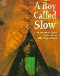 Boy Called Slow The True Story of Sitting Bull