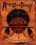 Amazon Diary: The Jungle Adventures of Alex Winters
