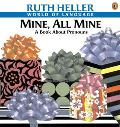 Mine, All Mine A Book About Pronouns