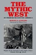 Mythic West in Twentieth-Century America