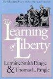 Learning of Liberty: The Educational Ideas of the American Founders