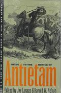 Guide to the Battle of Antietam The Maryland Campaign of 1862