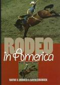 Rodeo in America:wranglers,roughstock