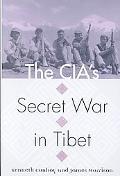 Cia's Secret War in Tibet