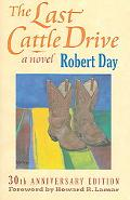 Last Cattle Drive 30th Anniversary Edition