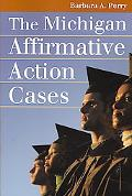 Michigan Affirmative Action Cases